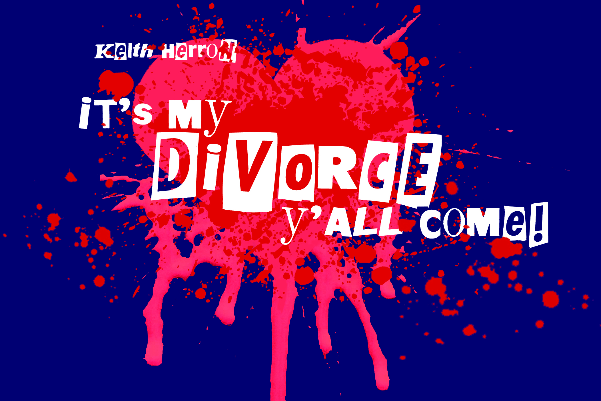 It's My Divorce - Y'all Come